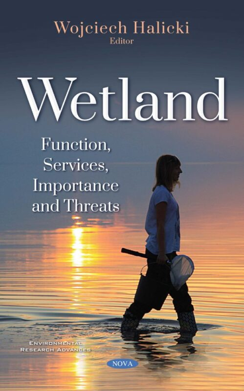 W. Halicki, Wetland: Function, Services, Importance and Threats